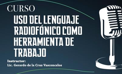 Curso: Uso del lenguaje radiofónico como herramienta de trabajo